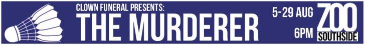 The Murderer 728x90